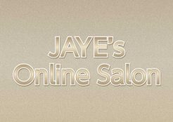 JAYE's Online Salon